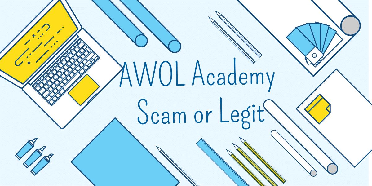 AWOL Academy Reviews - Scam or Legit