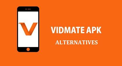 Vidmate Apk alternatives