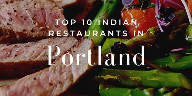 Indian restaurants In portland