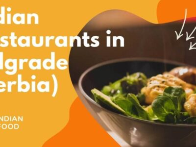 Top Indian restaurants in Belgrade (Serbia)