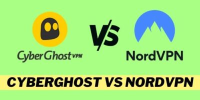 CyberGhost vpn vs Nord VPN